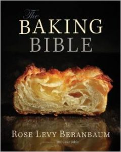 The Baking Bible by Rose Levy Beranbaum