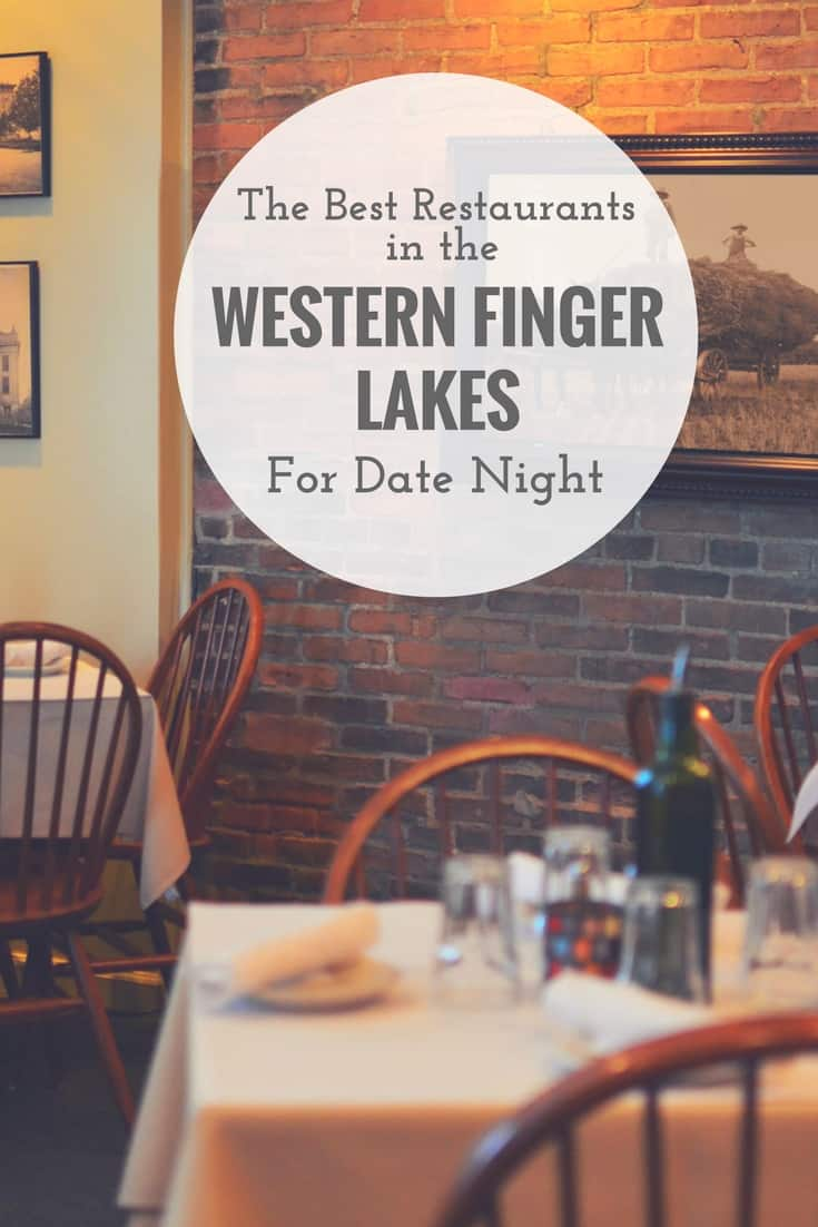 """Image of a restaurant with text reading """"The Best Restaurants in the Western Finger Lakes for Date Night"""""""